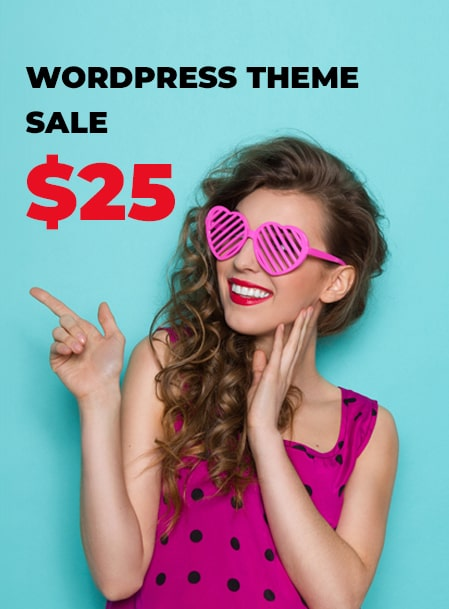 WordPress Themes Sale $25